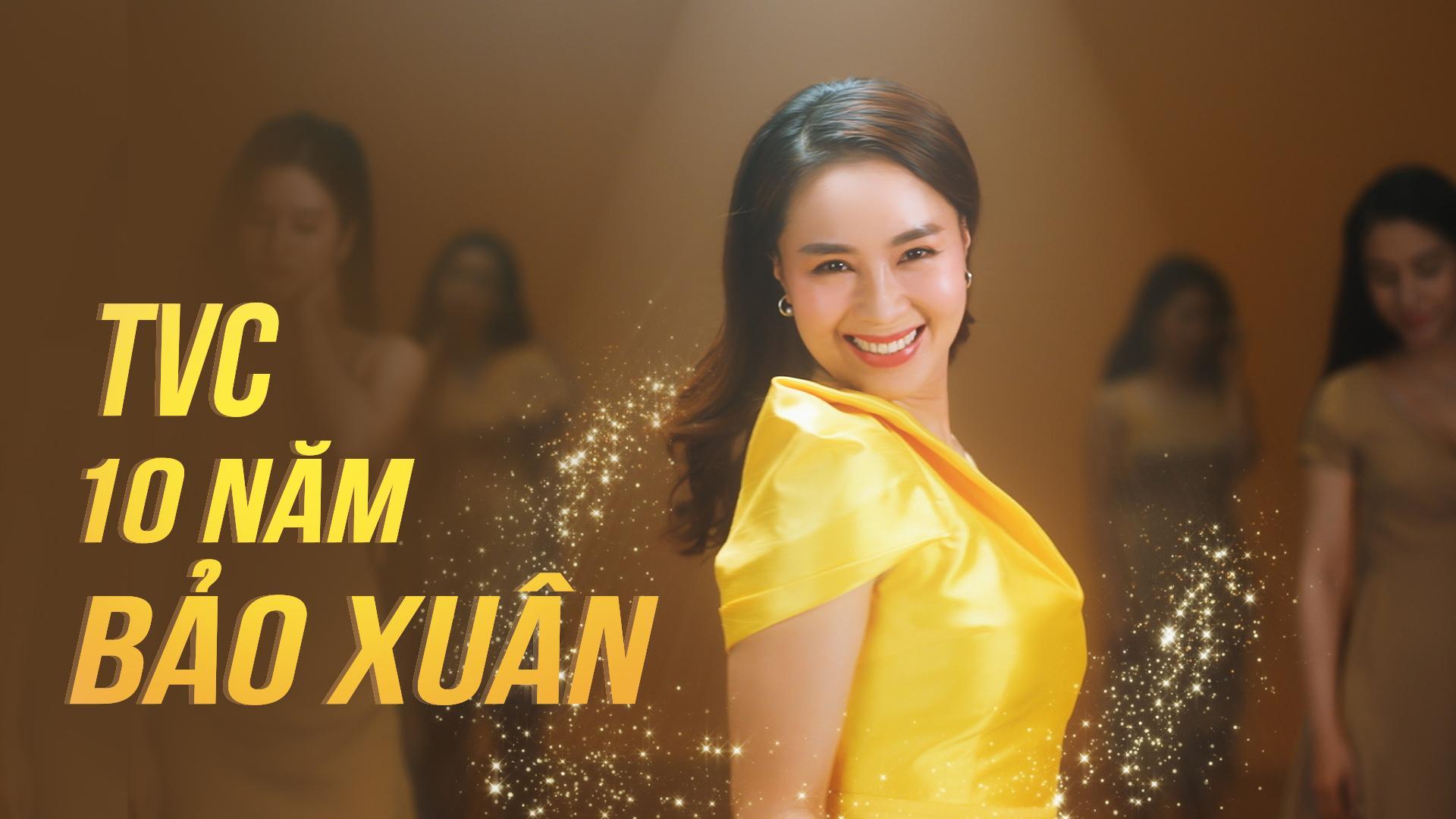 Bảo Xuân – Tự hào 10 năm gìn giữ nét thanh xuân, sức khỏe và hạnh phúc cho hàng triệu phụ nữ Việt Nam